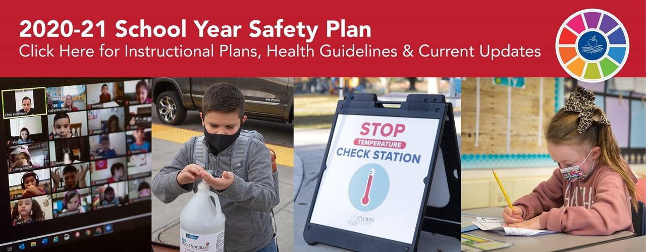 2020-21 School Year Safety Plan - Click Here for Instructional Plans, Health Guidelines & Current Updates